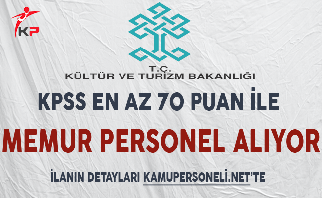 Kültür ve Turizm Bakanlığı Personel Alımı Yapıyor