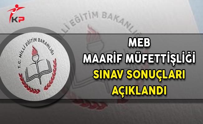 MEB Maarif Müfettişliği Sınav Sonuçları Açıklandı !
