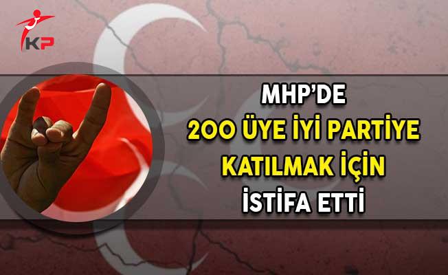 MHP'de 200 Üye İyi Parti'ye Katılmak İçin İstifa Etti!