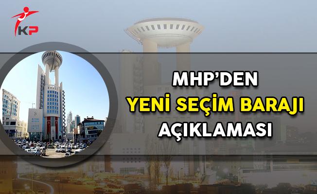 MHP'den Seçim Barajı Hakkında Yeni Açıklama