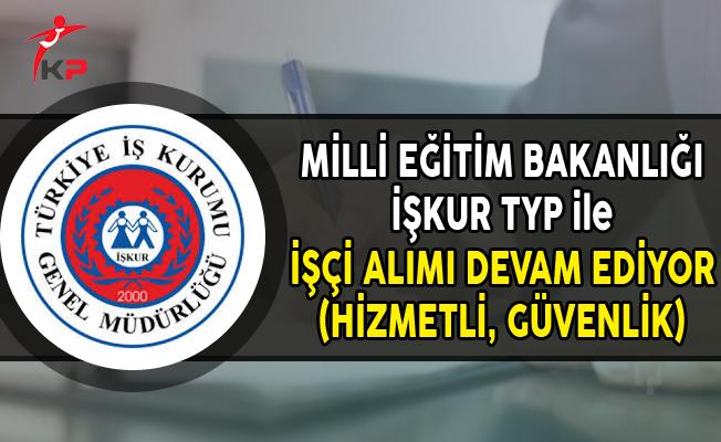 Milli Eğitim Bakanlığı TYP ile İşçi Alımları Devam Ediyor (TYP Başvuru Ekranı)
