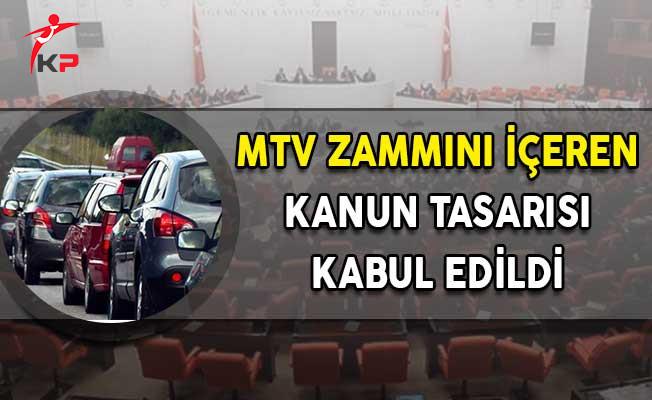 MTV Zammını İçeren Kanun Tasarısı Kabul Edildi!