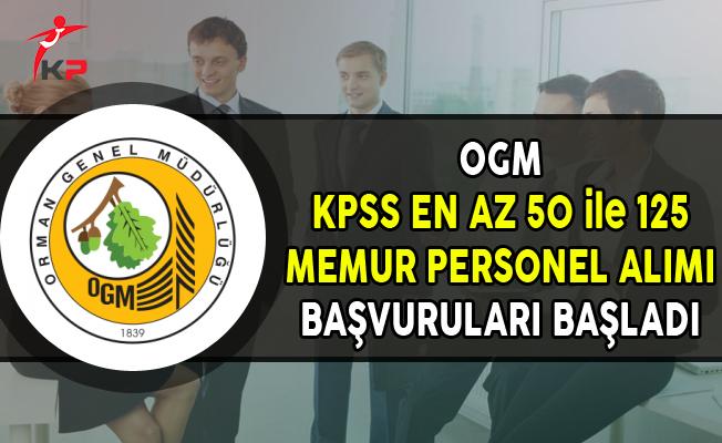 OGM KPSS En Az 50 Puan ile 125 Memur Personel Alımı Başvuruları Başladı