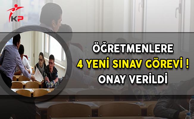 Öğretmenlere 4 Yeni Sınav Görevi ! Onay Verildi