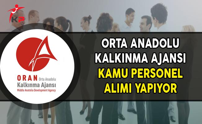 Orta Anadolu Kalkınma Ajansı Kamu Personel Alımı Yapıyor