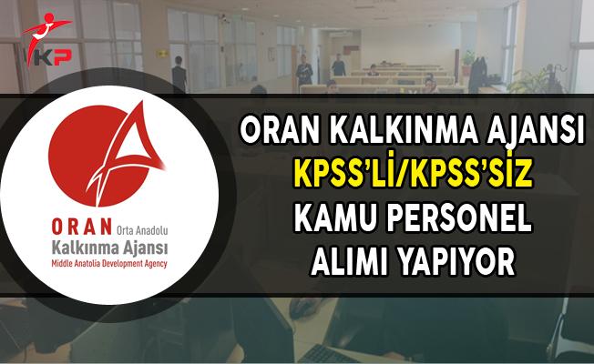 Orta Anadolu Kalkınma Ajansı KPSS'li ve KPSS Şartsız Kamu Personeli Alımı Yapıyor