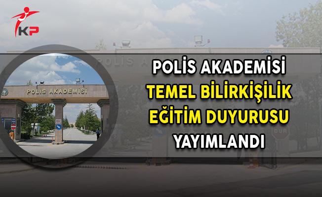 Polis Akademisi Başkanlığı Bilirkişilik Temel Eğitimi Duyurusu Yayımlandı