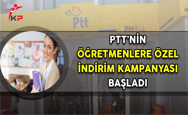 PTT'nin Öğretmenlere Özel İndirim Kampanyası Başladı