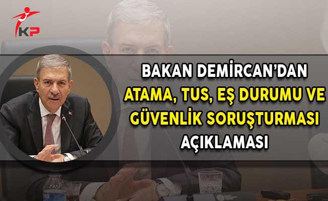 Sağlık Bakanı Demircan'dan Atama, Eş Durumu ve TUS Açıklaması!