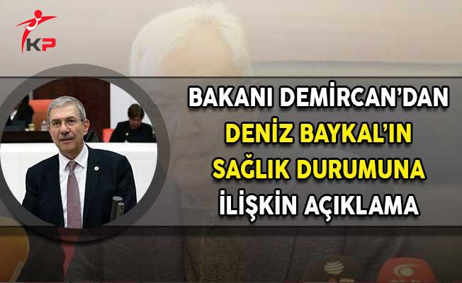 Sağlık Bakanı Demircan'dan Deniz Baykal'ın Sağlık Durumuna İlişkin Açıklamalarda Bulundu!