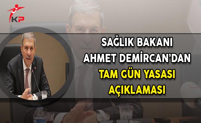 Sağlık Bakanı Demircan'dan Tam Gün Yasası Açıklaması