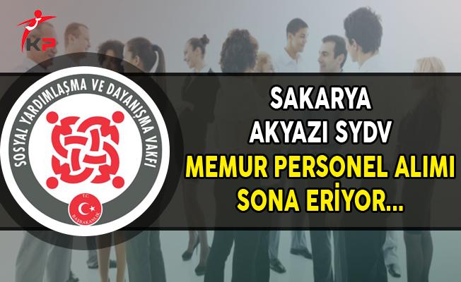 Sakarya Akyazı SYDV Memur Personel Alımı Başvurularında Son Gün