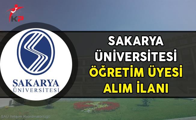 Sakarya Üniversitesi Öğretim Üyesi Alım İlanı Yayımladı