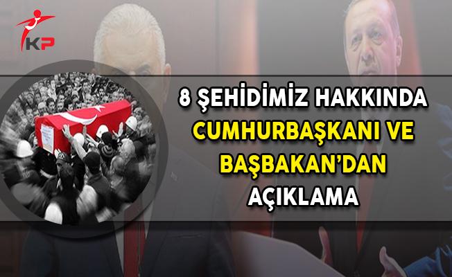 Şemdinli'deki Çatışmaya İlişkin Cumhurbaşkanı Erdoğan ve Başbakan Yıldırım'dan Açıklama !