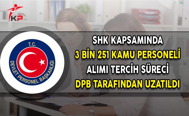 SHK Kapsamında 3 Bin 251 Kamu Personeli Alımı Tercih Süresi Uzatıldı
