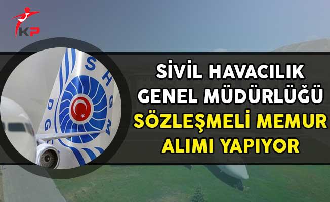 Sivil Havacılık Genel Müdürlüğü Sözleşmeli Memur Alımı Yapıyor!