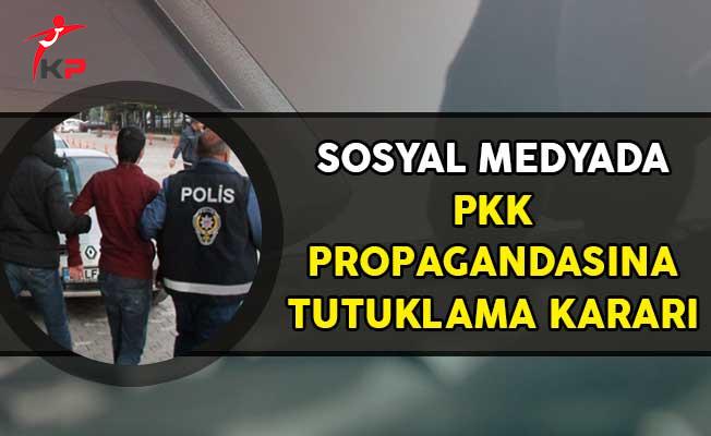 Sosyal Medya'da PKK Propagandasına Tutuklama Kararı!