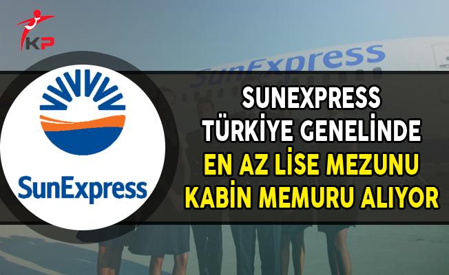 SunExpress En Az Lise Mezunu Kabin Memuru Alımı Yapıyor