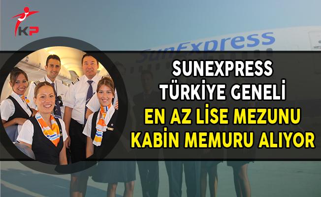 SunExpress Türkiye Geneli En Az Lise Mezunu Kabin Memuru Alıyor