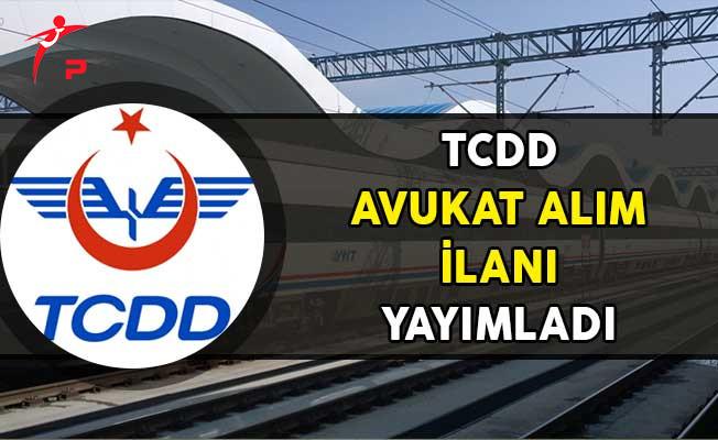 TCDD Avukat Alım İlanı Yayımladı!