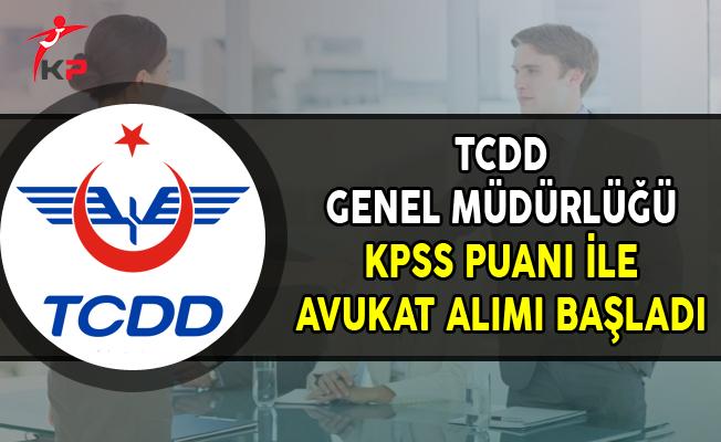 TCDD KPSS Puanı ile Avukat Alımı Başvuruları Başladı