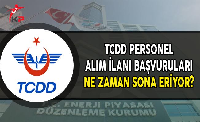 TCDD Personel Alım İlanı Başvuruları Ne Zaman Sona Eriyor?