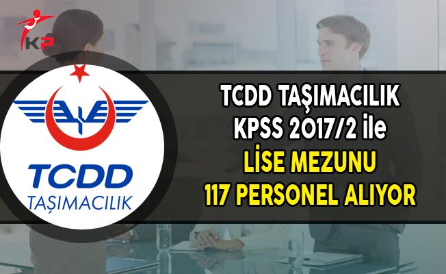 TCDD Taşımacılık Merkezi Yerleştirme ile Lise Mezunu 117 Personel Alımı Yapıyor