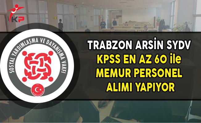 Trabzon Arsin SYDV Memur Alımı Yapıyor