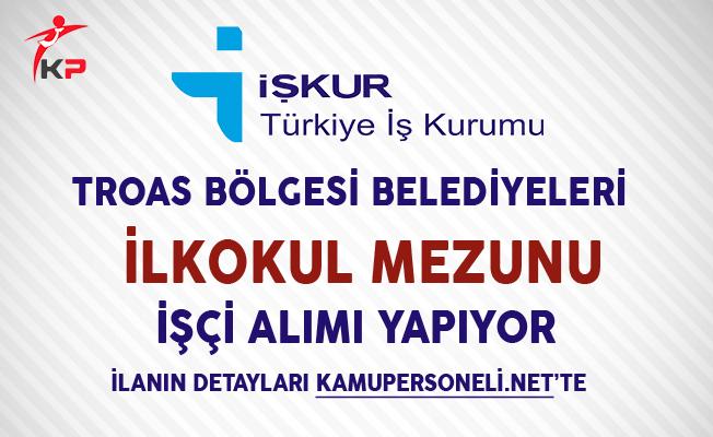Troas Bölgesi Belediyeleri Katı Atık Yönetim Birliği İşçi Alımı Yapıyor
