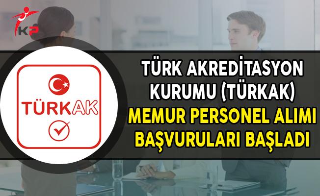 Türk Akreditasyon Kurumu Memur Personel Alımı Başvuruları Başladı