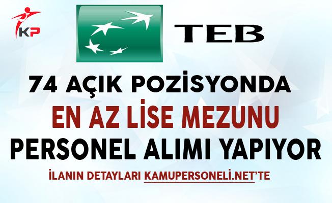 Türk Ekonomi Bankası 74 Açık Pozisyonda Personel Alıyor