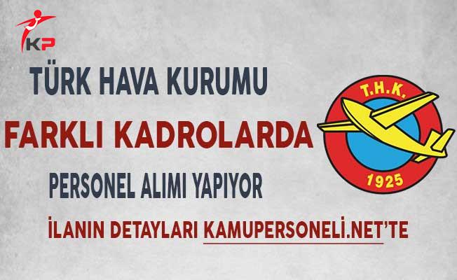 Türk Hava Kurumu Çeşitli Kadrolarda Personel Alımı Yapıyor