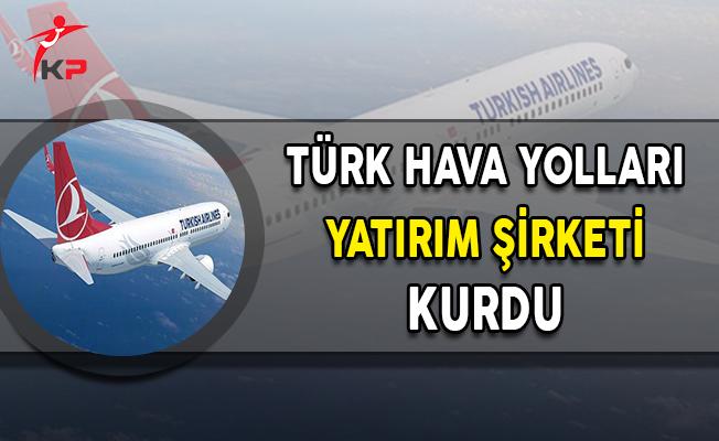 Türk Hava Yolları 50 Bin Lira Nakit Sermayeli Yatırım Şirketi Kurdu
