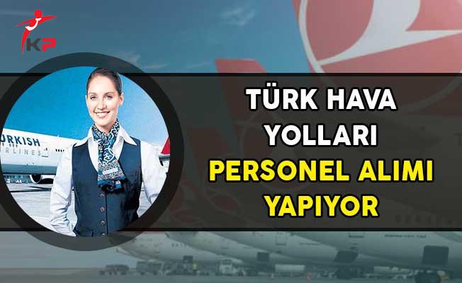 Türk Hava Yolları Personel Alımı Yapıyor!