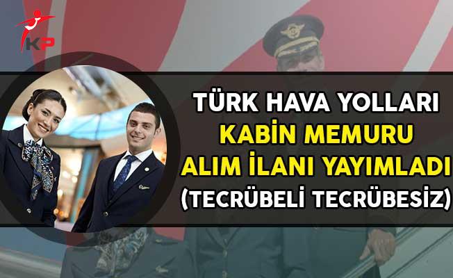 Türk Hava Yolları (THY) Kabin Memuru Alım İlanı Yayımladı!