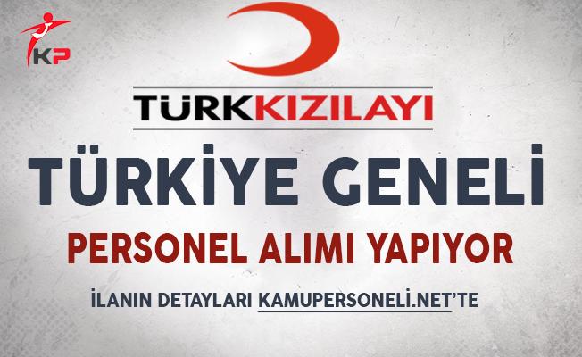 Türk Kızılayı Türkiye Genelinde Personel Alımı Yapıyor