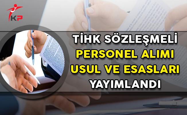 Türkiye İnsan Hakları ve Eşitlik Kurumu (TİHK) Sözleşmeli Personel Alımı Usul ve Esasları Yayımlandı