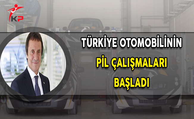 Türkiye'nin Otomobili İçin Pil Çalışmaları Başladı