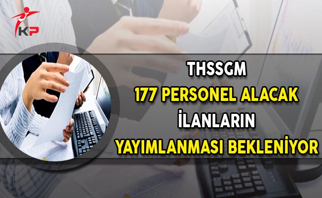 Türkiye Sahiller Sağlık Genel Müdürlüğü (THSSGM) 177 Personel Alacak ! İlan Bekleniyor