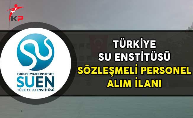 Türkiye Su Enstitüsü Sözleşmeli Personel Alım İlanı