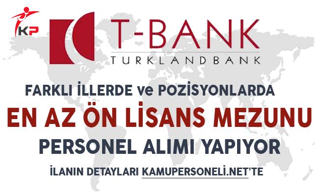 Turklandbank (T-Bank) Kasım Ayı Personel Alım İlanı
