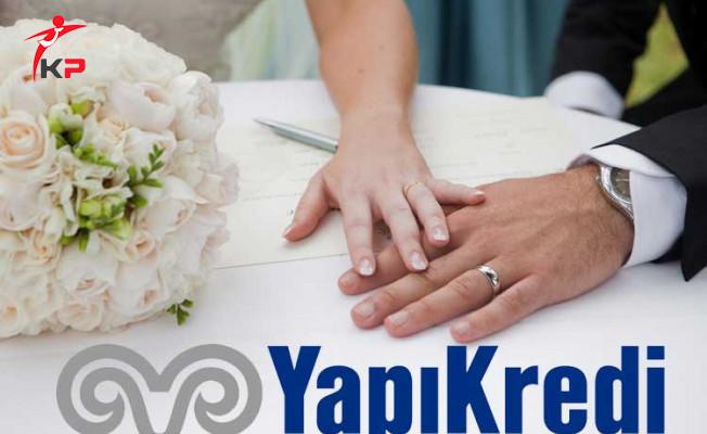 Yapı Kredi Evlilik Kredisi Hakkında Merak Edilenler