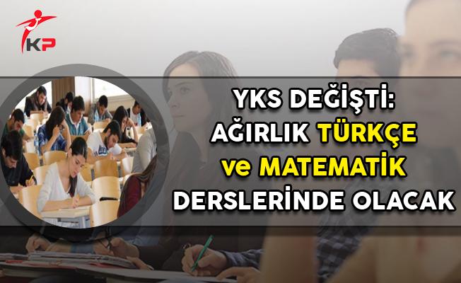 YKS'de Ağırlık Türkçe ve Matematik Derslerinde