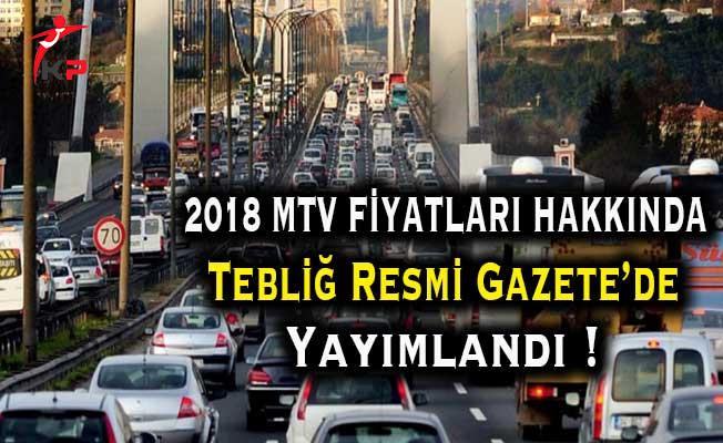 2018 Yılı Motorlu Taşıtlar Vergisi (MTV) Fiyatları Hakkında Tebliğ Resmi Gazete'de Yayımlandı