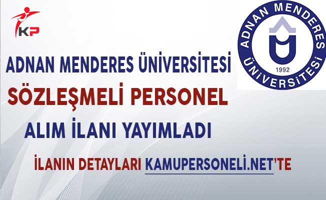 Adnan Menderes Üniversitesi Sözleşmeli Personel Alım İlanı Yayımladı!