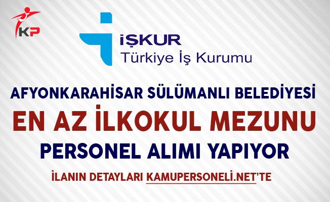 Afyonkarahisar Sülümenli Belediyesi İşkur Aracılığıyla İşçi Alımı Yapıyor