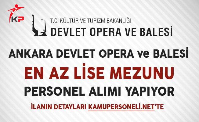 Ankara Devlet Opera ve Balesi Müdürlüğü Sözleşmeli Personel Alımında Son Gün