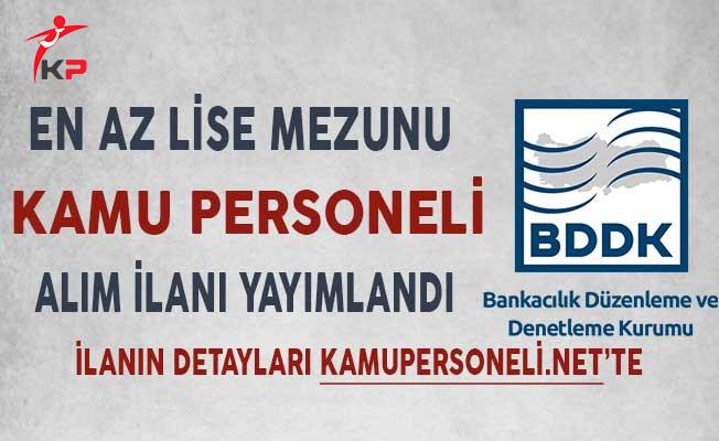 Bankacılık Denetleme ve Düzenleme Kurumu (BDDK) Kamu Personeli Alıyor!