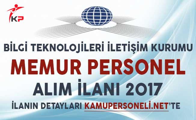BTK KPSS Puanı İle Memur Personel Alım İlanı 2017