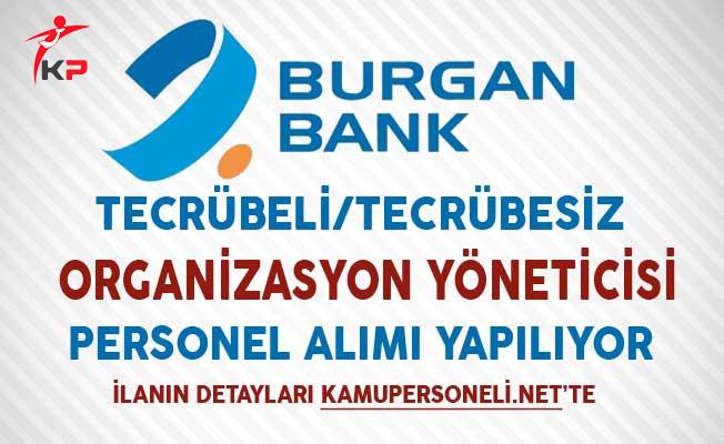 Burgan Bank Aralık Ayında Organizasyon Yöneticisi Personel Alıyor